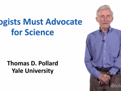 Tom Pollard's new video on iBiology explains how the science advocacy game and why bench scientists need to get off the sidelines. Image: Courtesy of iBiology