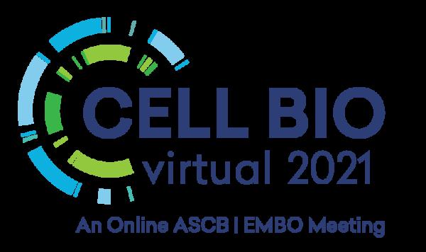 Cell Bio Virtual 2021-An Online ASCB|EMBO Meeting